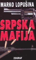 Srpska mafija – ko je ko?