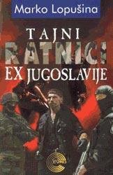 Tajni ratnici ex-Jugoslavije